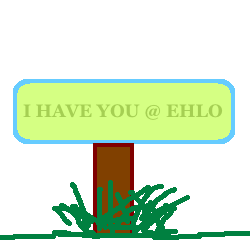 I have you at EHLO